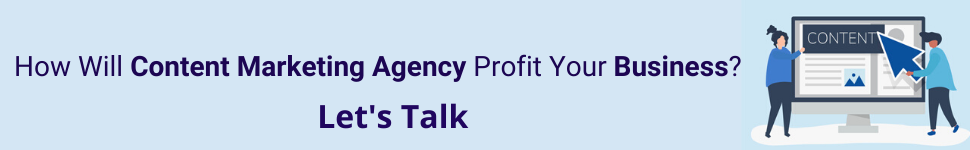 How Will Content MarketingAgency Profit Your Business