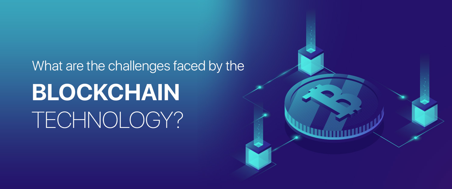 Blockchain technology: Key Challenges