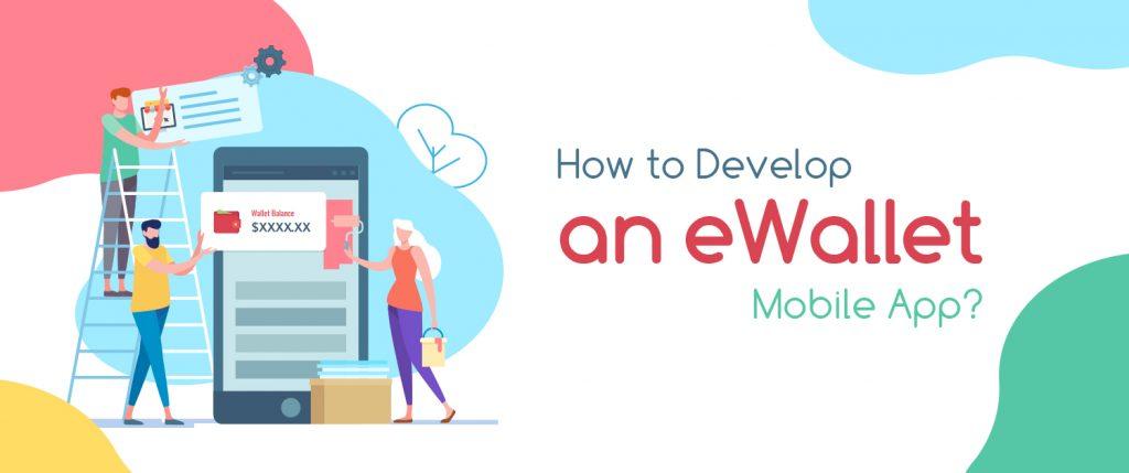 eWallet Mobile App Development