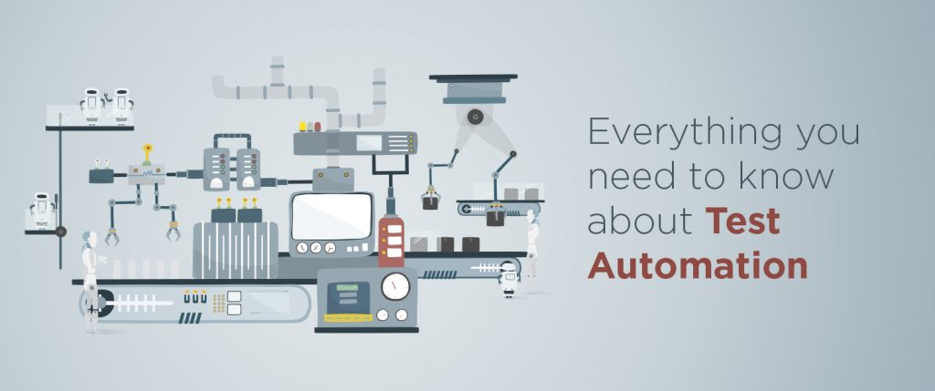 Everything you need to know about test automation