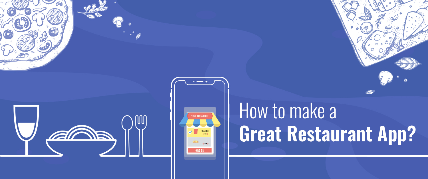 How to make a great restaurant app?