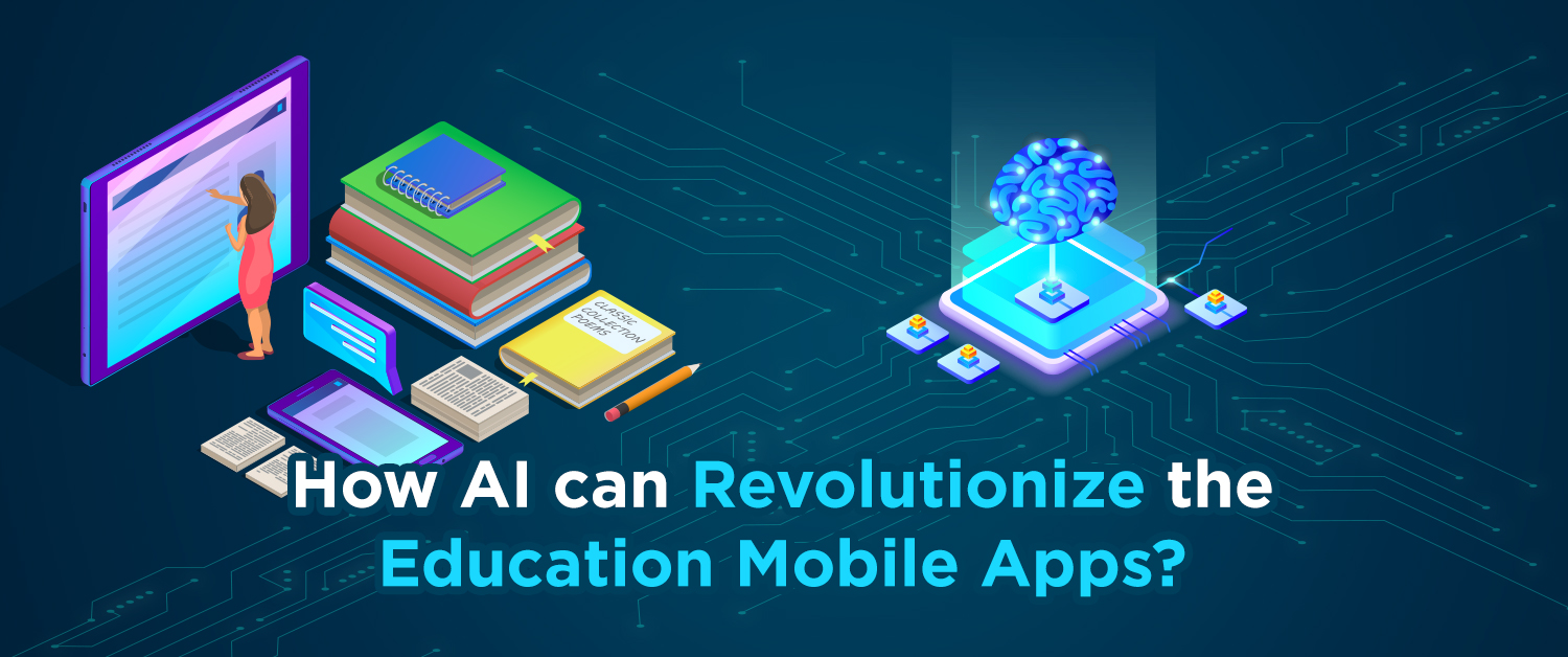 How AI can Revolutionize the Education Sector?