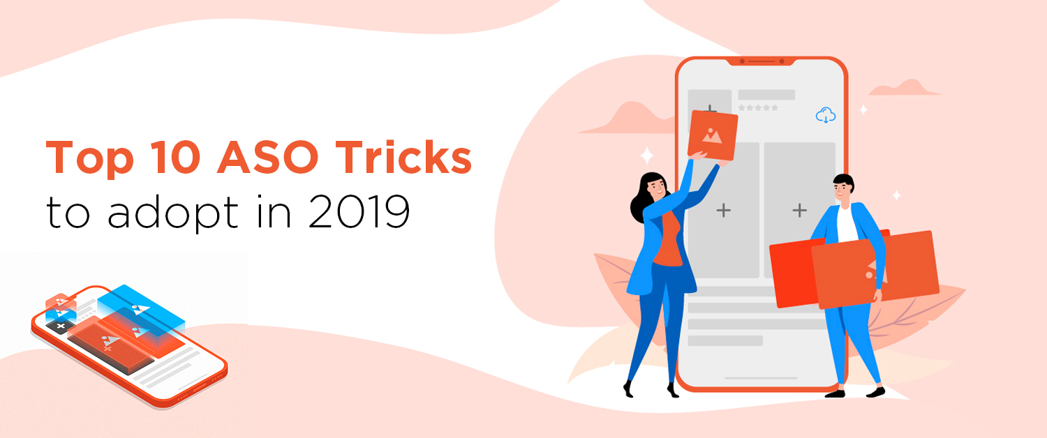 Top 10 ASO Tricks to Adopt in 2019