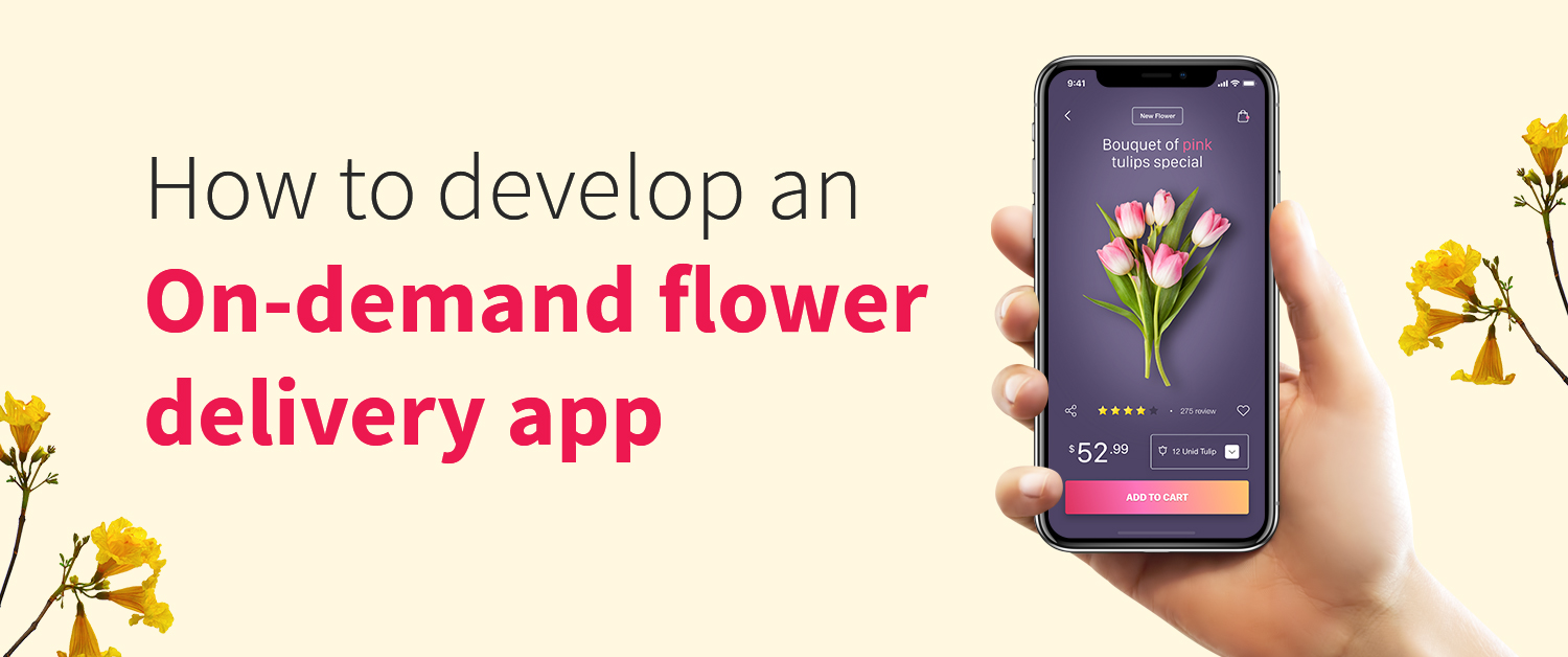 how-to-develop-an-on-demand-flower-delivery-app