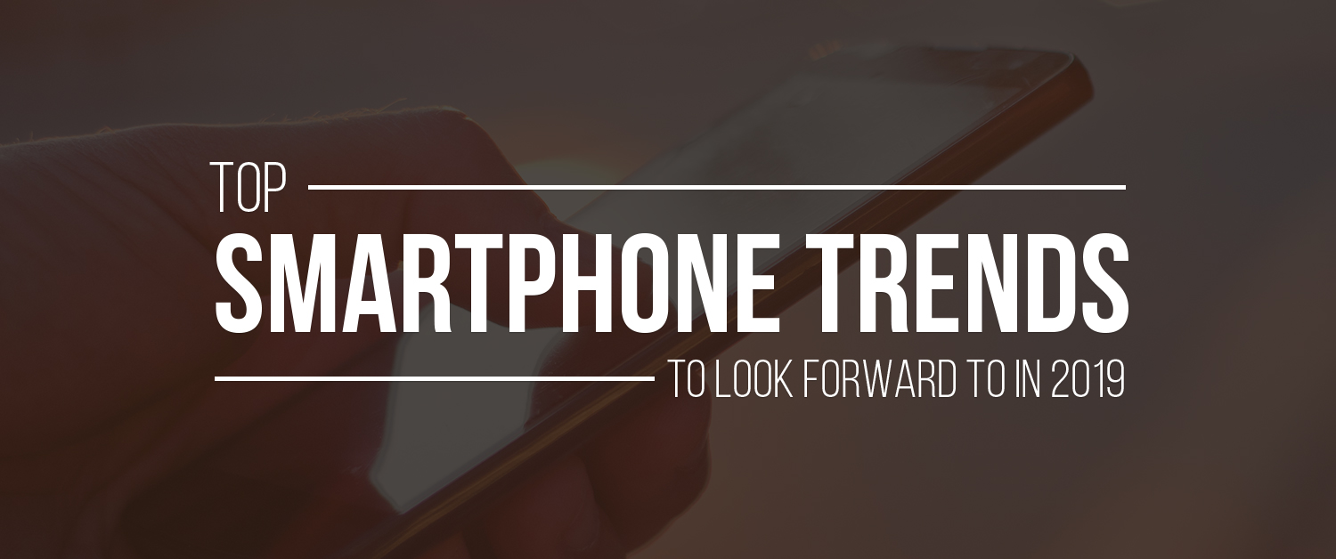 top-mobile-phone-trends
