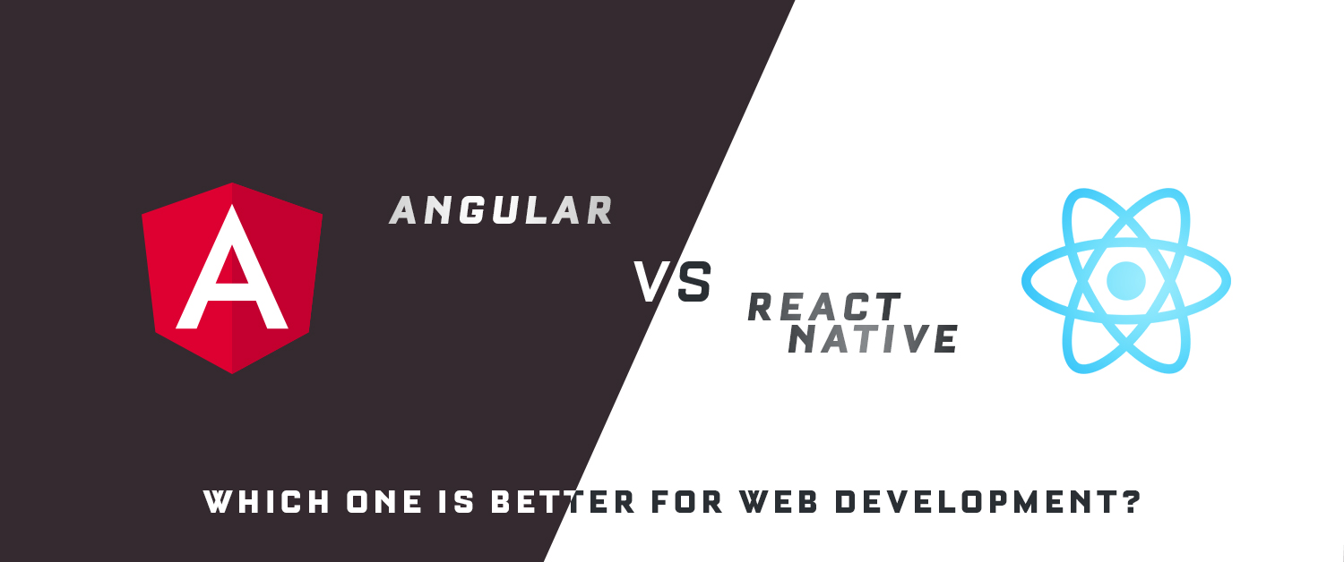 Angularjs Vs Reactjs Which One Is Best For Web Development