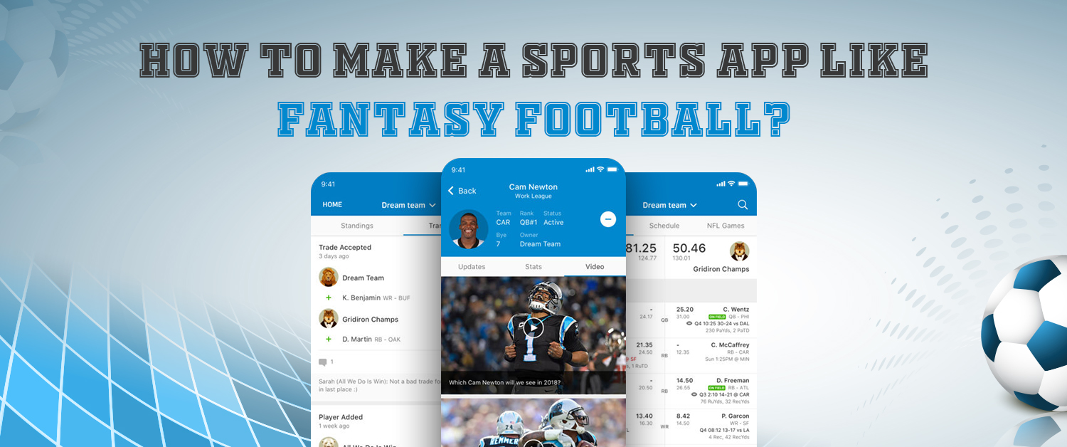 How to make app like fantasy football?