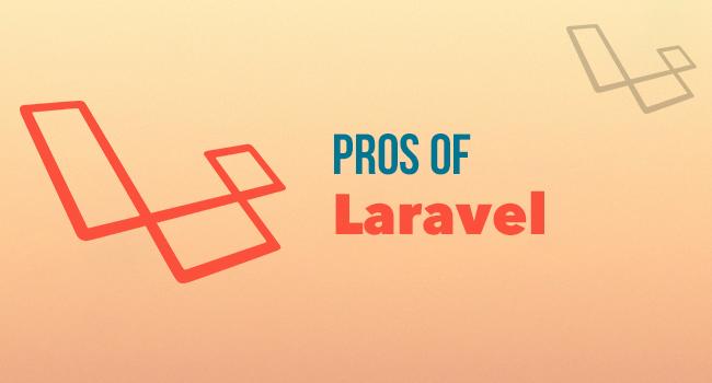 Pros of Laravel