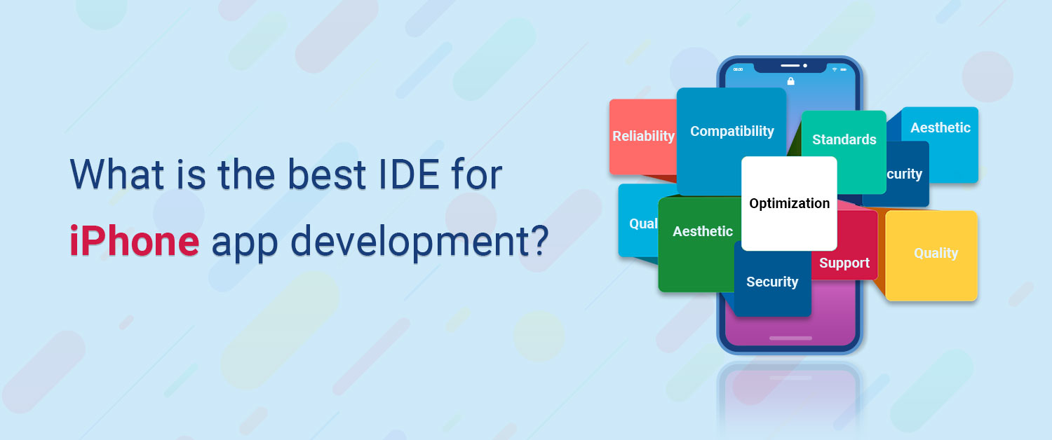 What is the best IDE for iPhone app development?
