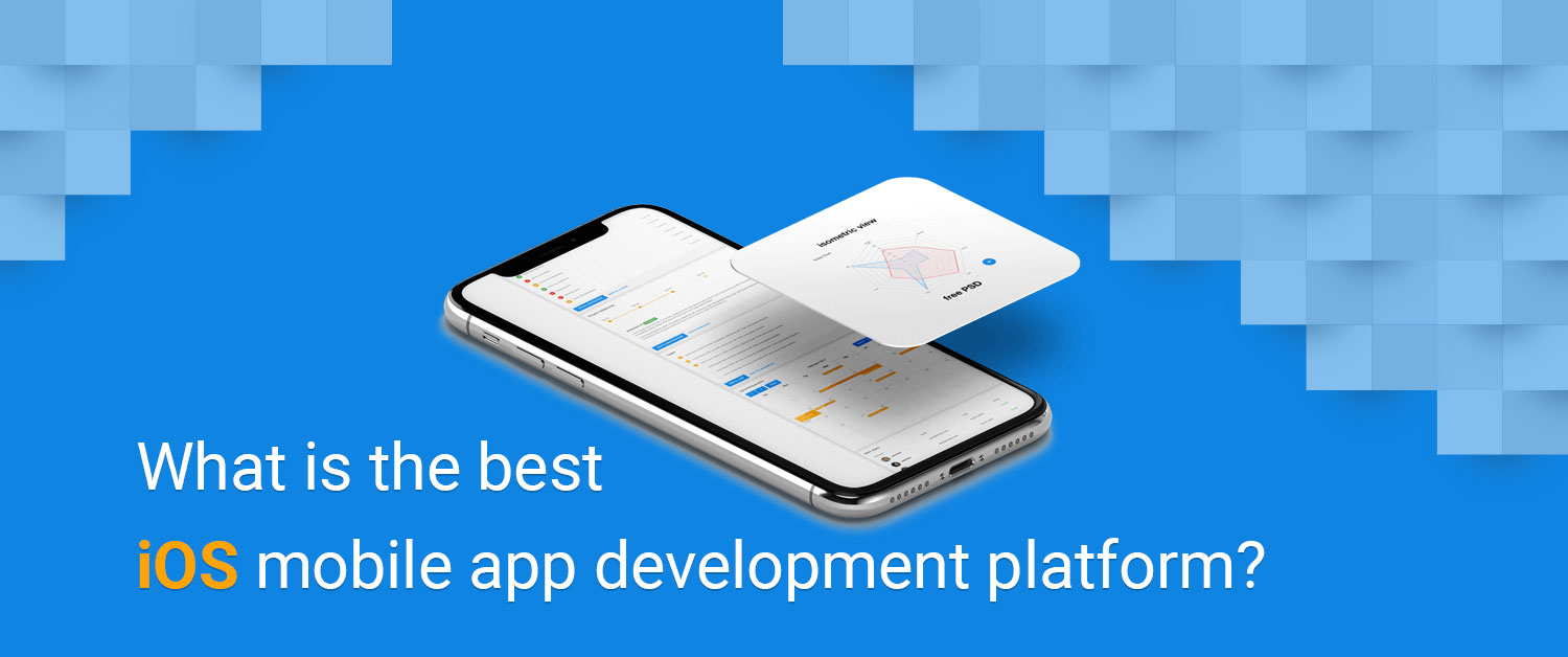 What is the best iOS mobile app development platform?