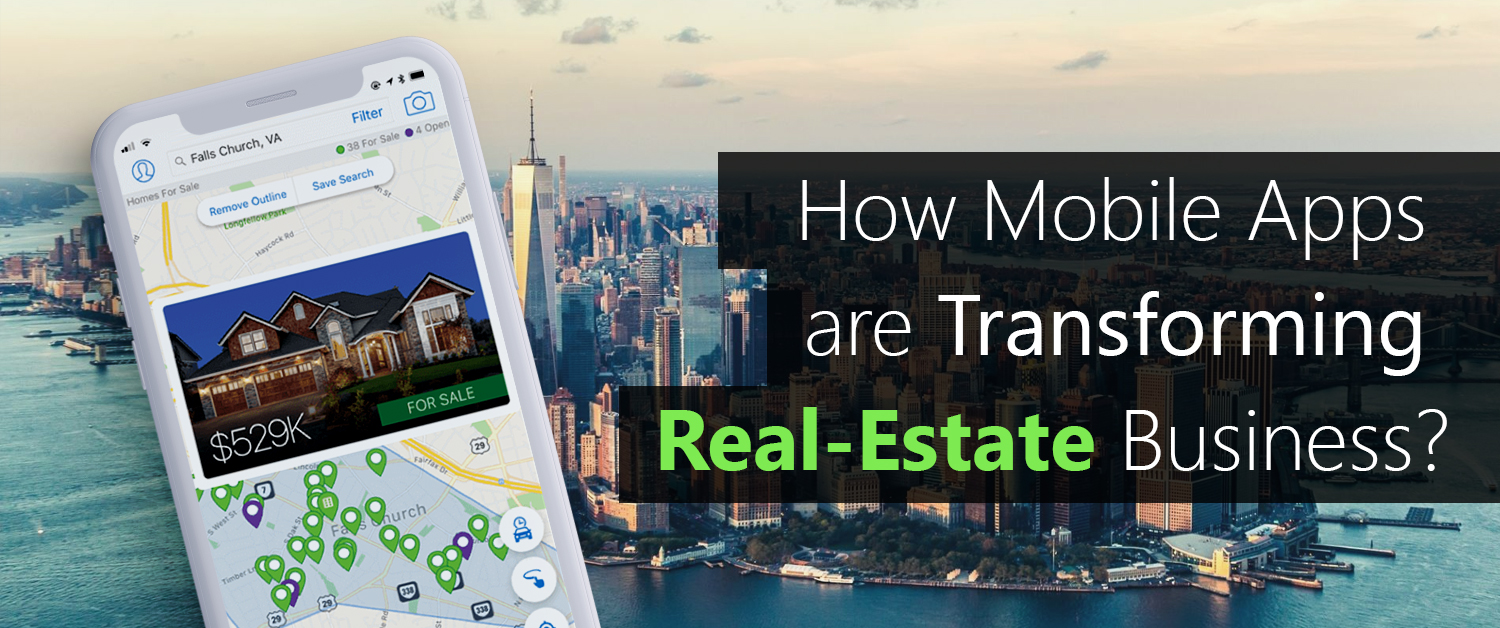How Mobile Apps are transforming Real Estate Business?