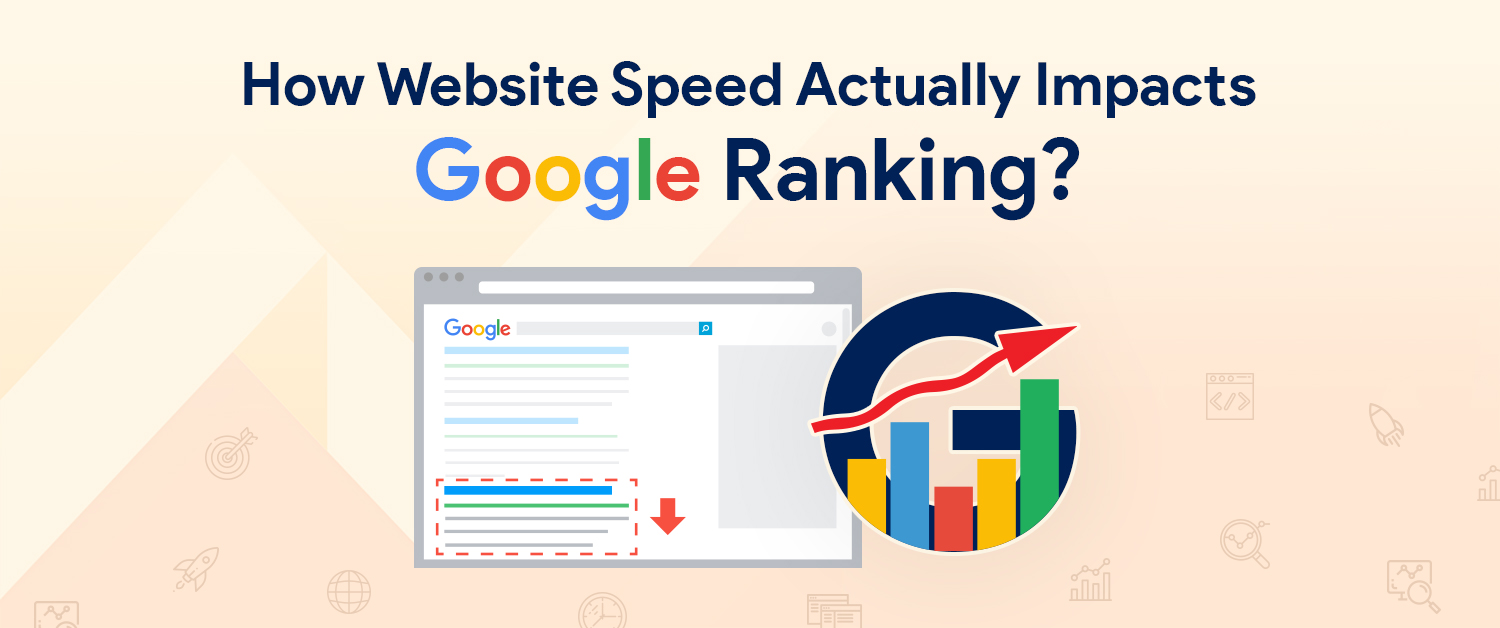 How Website Speed Actually Impacts Google Ranking?