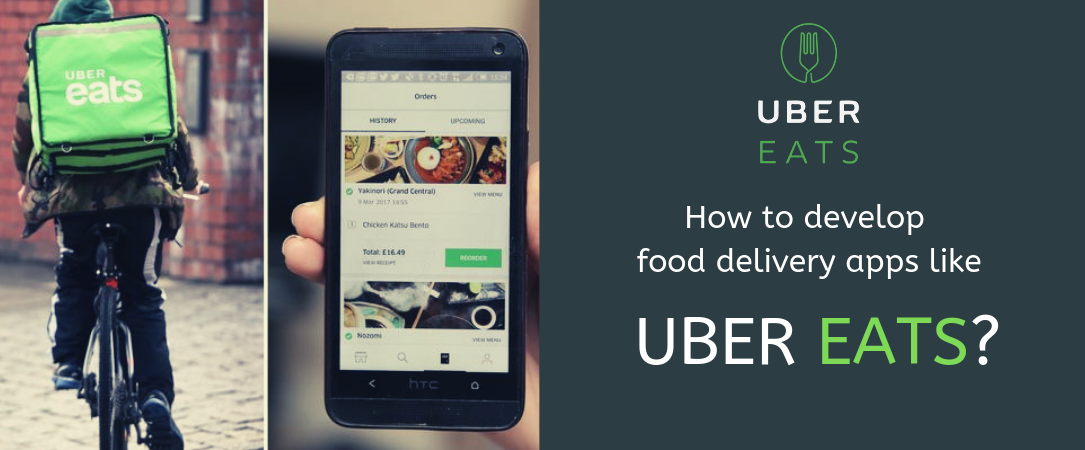 How to develop an app like UberEats?