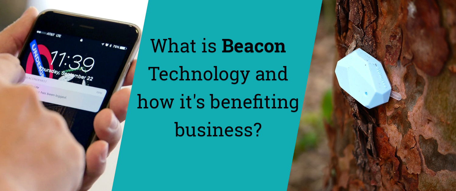 What is Beacon Technology and how it's benefiting business?