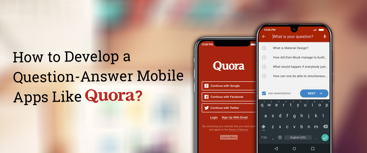 how-to-develop-a-question-answer-mobile-apps-like-quora