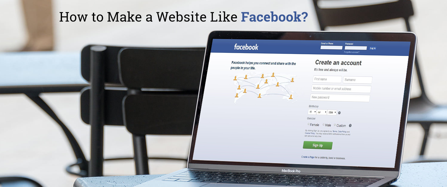 How to Make a Website Like Facebook?
