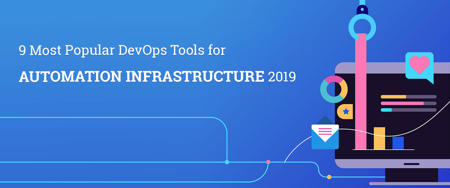 9-most-popular-devops-tools-for-automation-infrastructure-2019