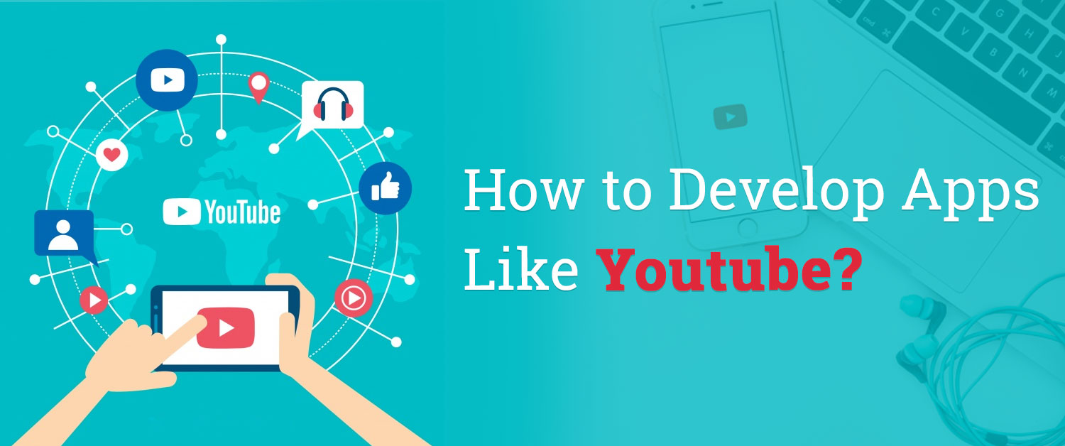 how-to-develop-apps-like-youtube