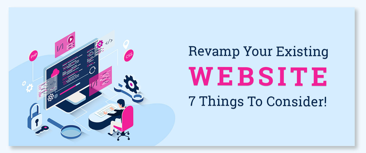 revamp-your-existing-website-things-to-consider