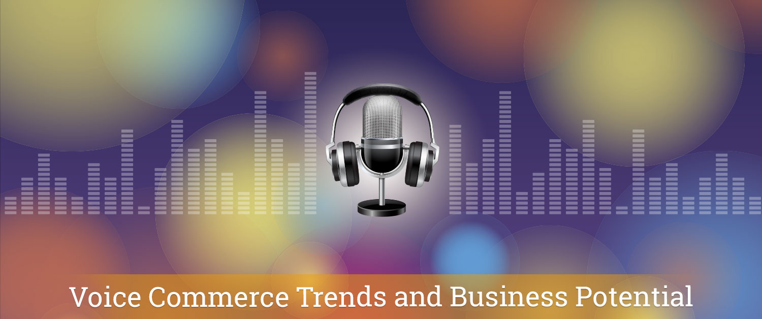 voice-commerce-trends-and-business-potential