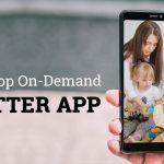 how-to-develop-on-demand-baby-sitter-app