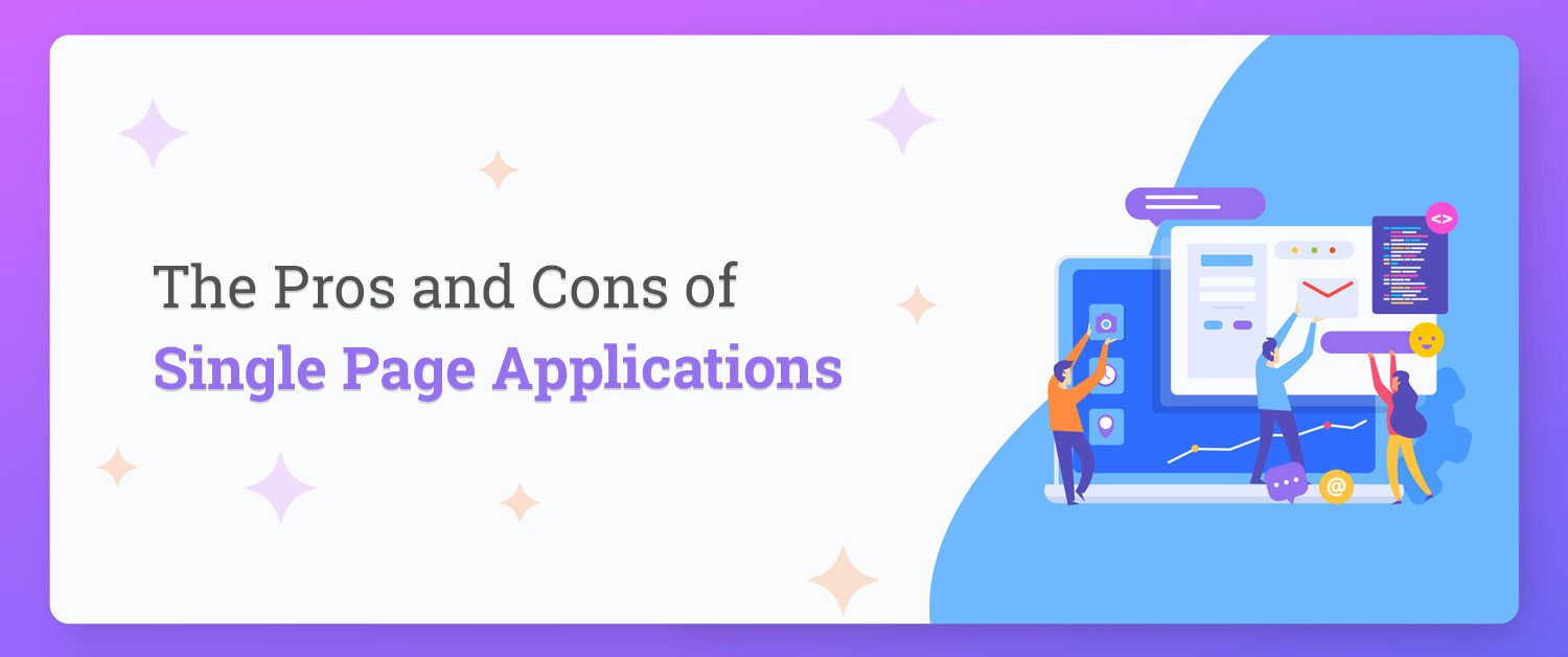 the-pros-and-cons-of-single-page-applications