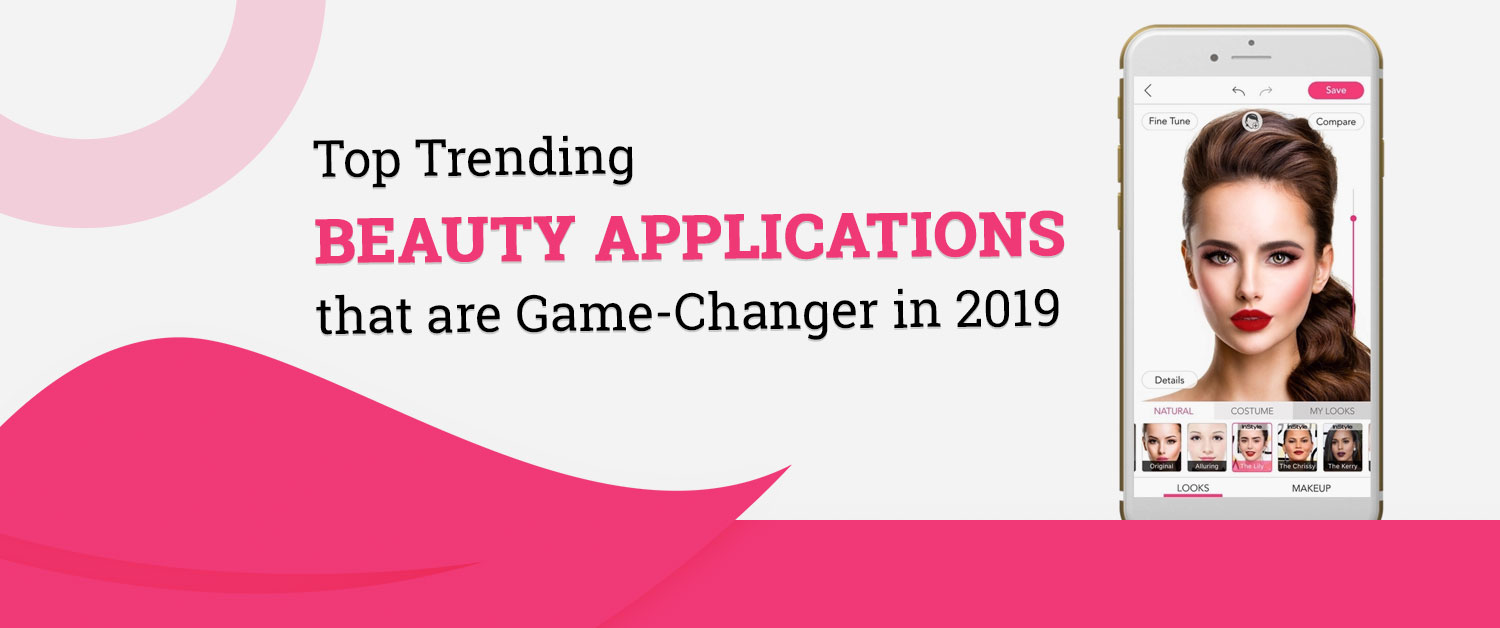 top-trending-beauty-applications-that-are-game-changer-in-2019
