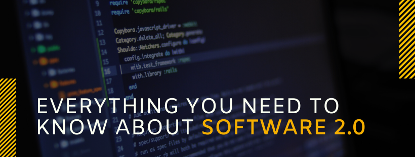 Everything you need to know about Software 2.0