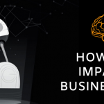 How AI & ML impact the Business World