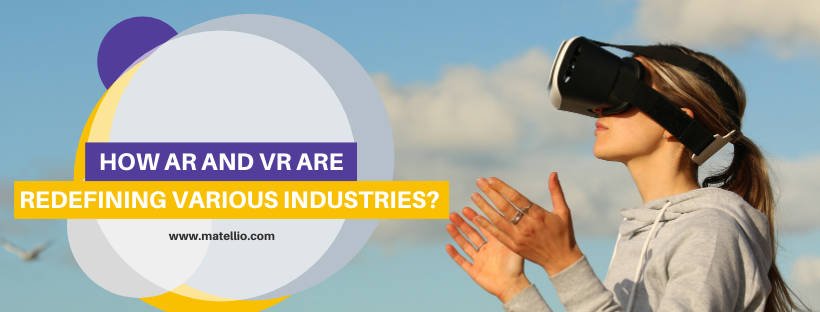 how-ar-vr-redefine-various-industries