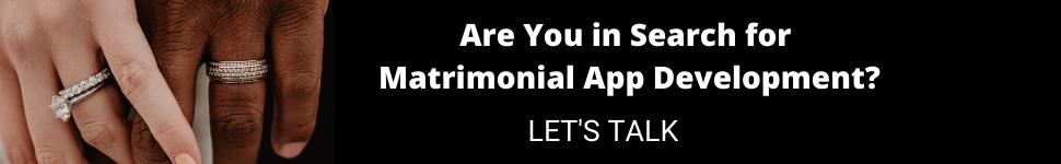 Matrimonial App Development