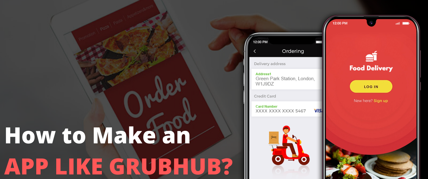 how-to-make-an-app-like-grubhub