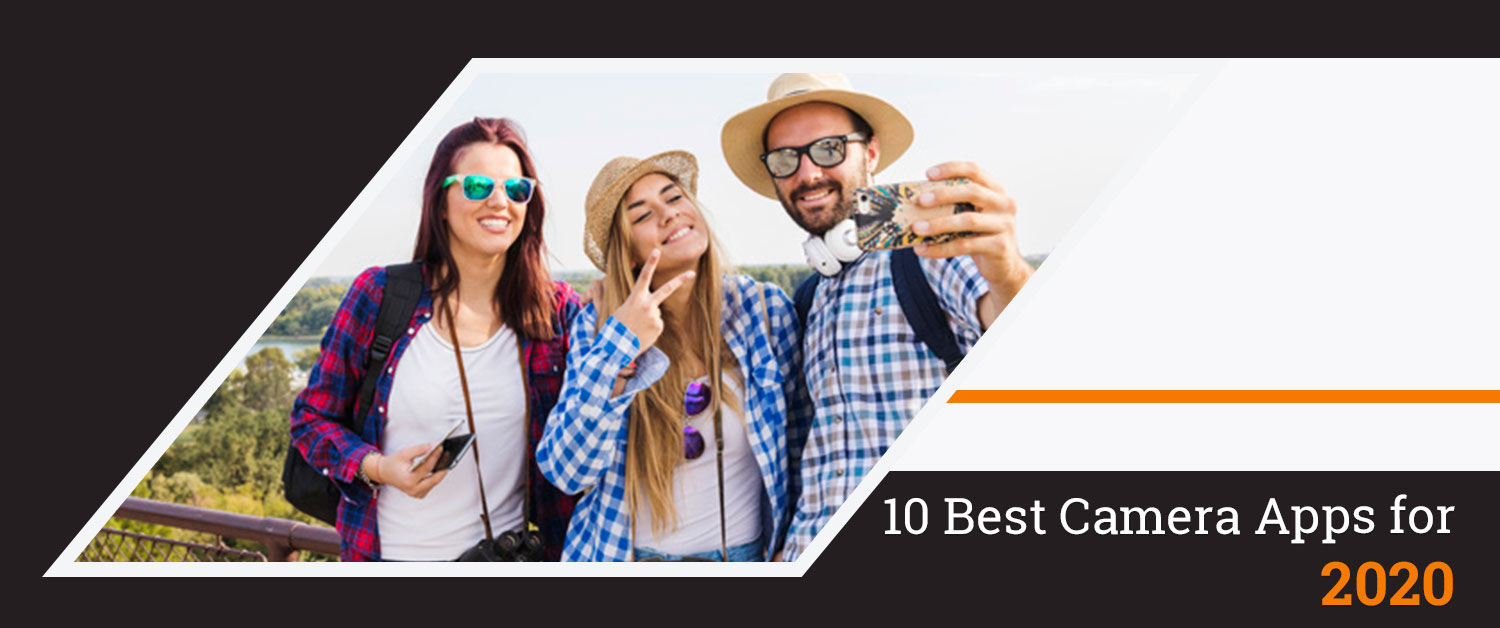 10 Best Camera Apps for 2020