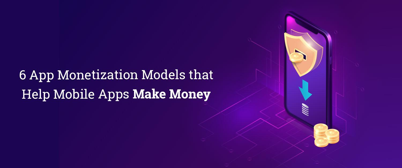 6 App Magnetization Models that Help Mobile Apps Make Money