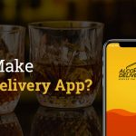 How to Make Alcohol Delivery App?