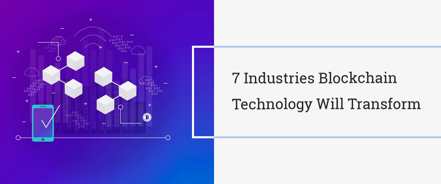industries-blockchain-technology-will-transform