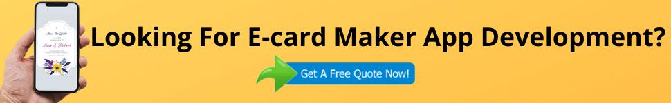 Looking For E-card Maker App Development