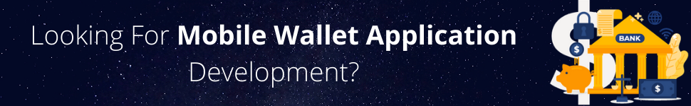 Looking For Mobile Wallet Application Development
