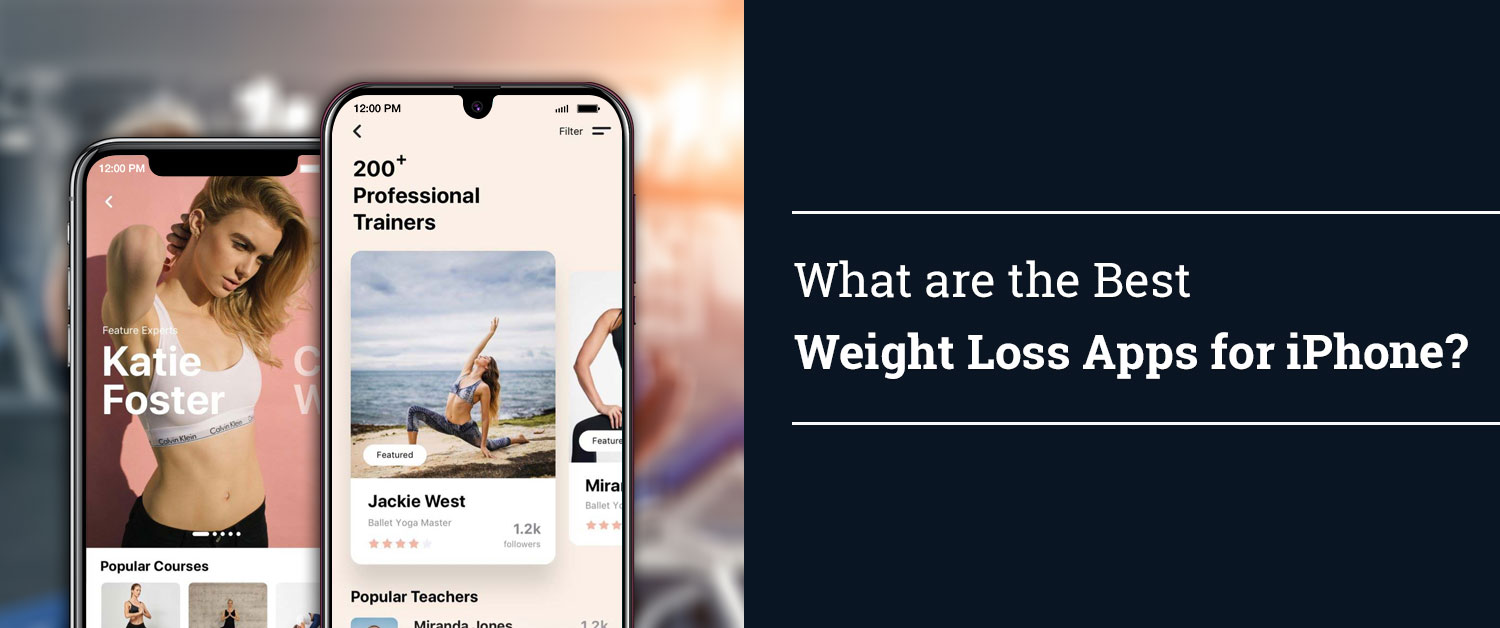 What are the Best Weight Loss Apps for iPhone?