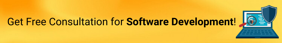 Get Free Consultation for Software Development!