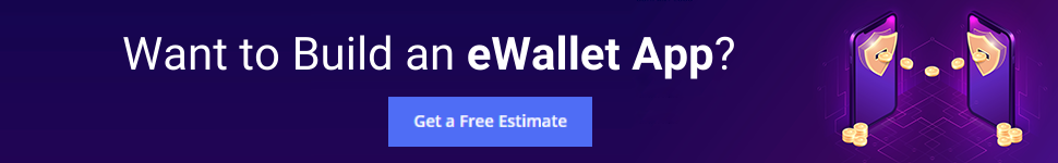 Want to Build an eWallet App