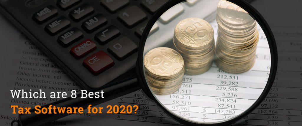 Which are 8 Best Tax Software for 2020?