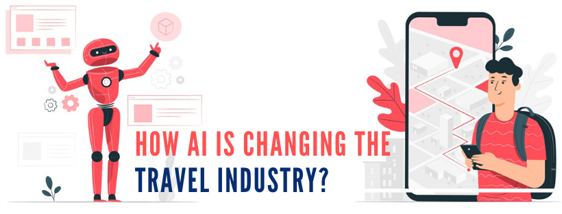 How AI is Changing the Travel and Hospitality Industry