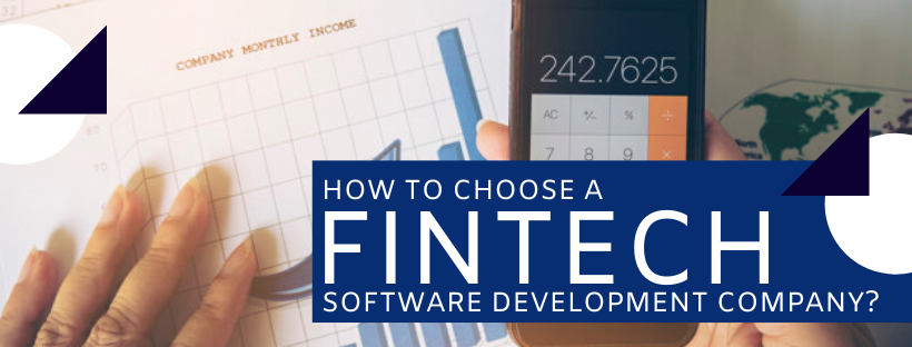 How To Choose A Fintech Software Development Company