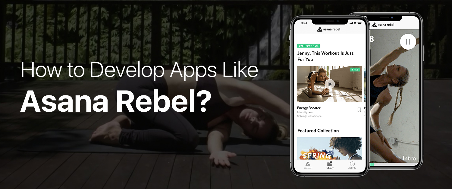 How to Make an App Like Asana Rebel?