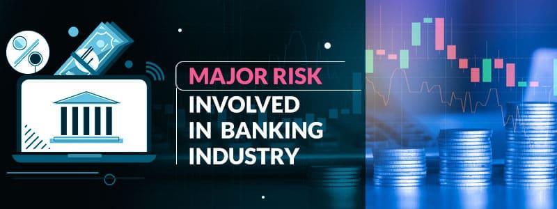 major-risk-involved-in-banking-industry