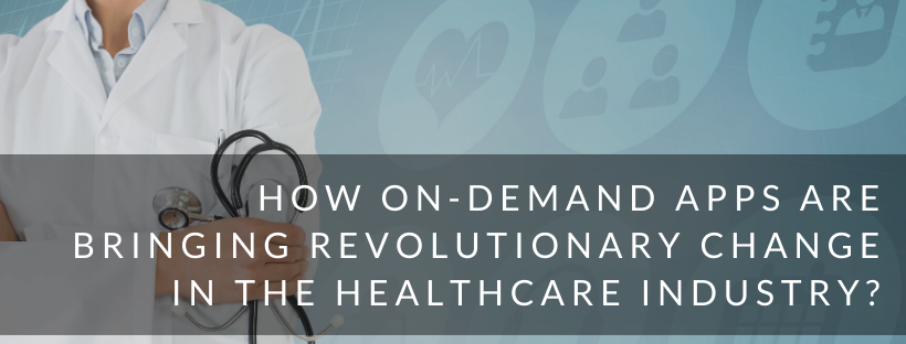 Healthcare On demand Mobile Applications