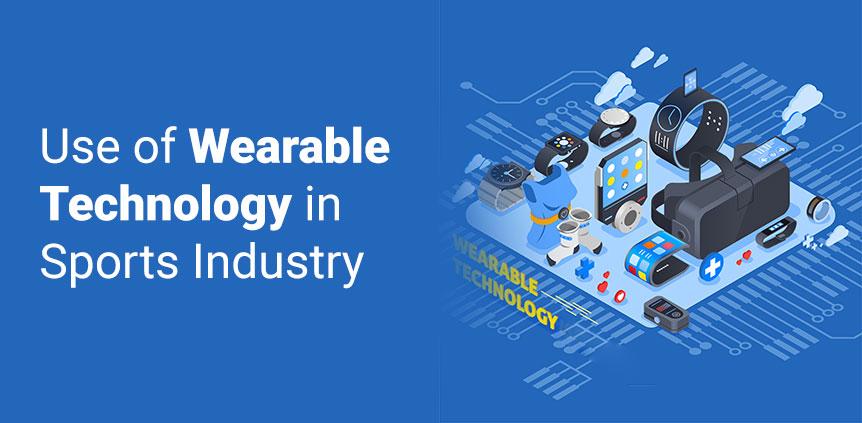 Wearable in Sports industry