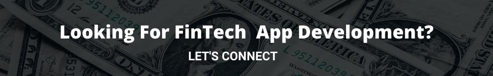 Looking For FinTech App Development