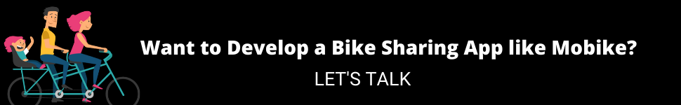 Want to Develop a Bike Sharing App like Mobike